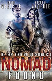 Nomad Found: A Kurtherian Gambit Series (Terry Henry Walton Chronicles Book 1)