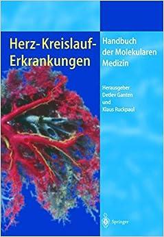 Herz-Kreislauf-Erkrankungen (Handbuch Der Molekularen Medizin)