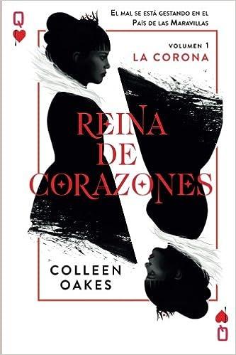 Reina de corazones: La Corona (Volume 1) (Spanish Edition ...