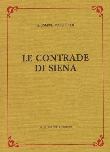 Le contrade di Siena (rist. anast. 1889)