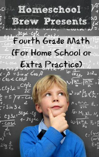 Fourth Grade Math (For Homeschool or Extra Practice)