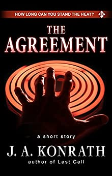 The Agreement - A Thriller Short Story: Includes a Preview of the Jack Daniels Thriller Last Call by [Konrath, J.A., Kilborn, Jack]
