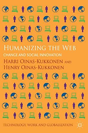 Amazon.com: Humanizing the Web: Change and Social Innovation