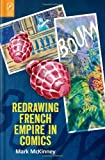 Redrawing French Empire in Comics, Mark McKinney, 0814212204