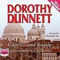 Caprice and Rondo Hörbuch von Dorothy Dunnett Gesprochen von: Christopher Kay