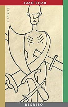 Regreso (Spanish Edition) by [Juan Emar]