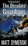 The Desolate Guardians (The Portal in the Forest Book 2)