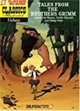 Tales from the Brothers Grimm (Classics Illustrated Deluxe Graphic Nove)