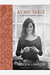 At My Table: A Celebration of Home Cooking Hardcover