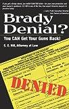 Brady Denial?, C. E. Hill, 1581604785