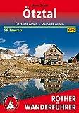 Ötztal: Ötztaler Alpen - Stubaier Alpen. 56 Touren. Mit GPS-Tracks