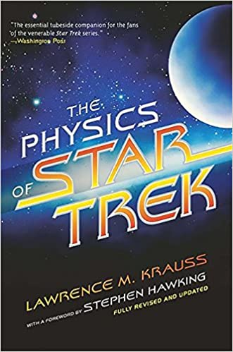 The Physics of Star Trek, by Lawrence M. Krauss