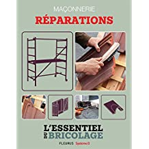 Maçonnerie : Réparations (L'essentiel du bricolage) (French Edition)