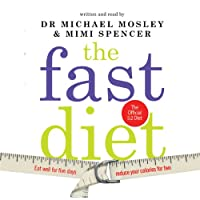 The Fast Diet: The Simple Secret of Intermittent Fasting: Lose Weight, Stay Healthy, Live Longer Hörbuch von Michael Mosley, Mimi Spencer Gesprochen von: Michael Mosley, Mimi Spencer