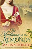 The Madonna of the Almonds by Marina Fiorato front cover