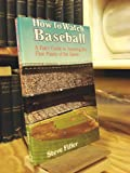 img - for How to Watch Baseball book / textbook / text book