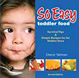So Easy Toddler Food, Cheryl Tallman, 0988429500