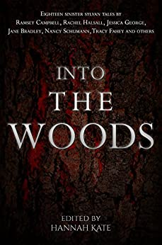 Into the Woods by [Kate, Hannah]