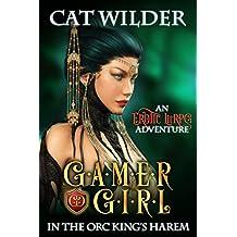 Gamer Girl in the Orc King's Harem