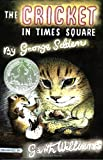 The Cricket in Times Square, George Selden, 0312380038