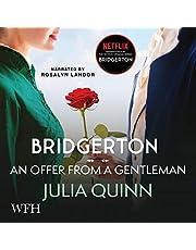 Bridgerton: An Offer from a Gentleman: Bridgerton Family, Book 3
