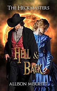 Hell and Back (The Heckmasters Book 2) by [Merritt, Allison]