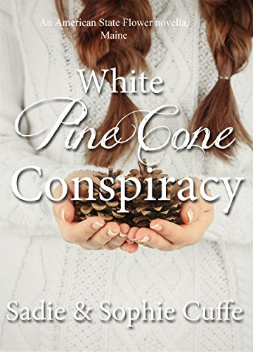 Expressions Pinecone - White Pine Cone Conspiracy: Christian historical romantic novella (American State Flower Book 3)