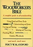 Woodworker's Bible, Percy W. Blandford, 0517448629