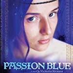 Passion Blue | Victoria Strauss
