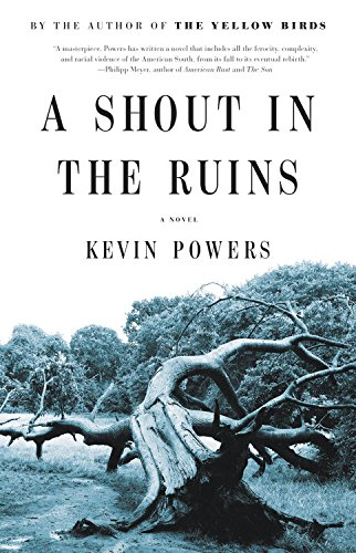 Book cover from A Shout in the Ruins by Kevin Powers