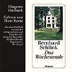 Das Wochenende | Bernhard Schlink