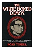 img - for The White-Boned Demon: A Biography of Madame Mao Zedong book / textbook / text book