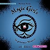 In geheimer Mission (Magic Girls 7) | Marliese Arold