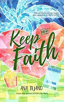 Keep the Faith by [Tejano, Ana]