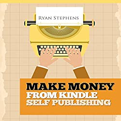 Make Money from Kindle Self Publishing
