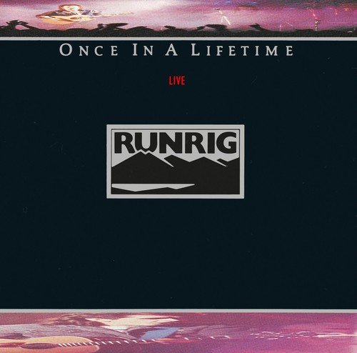 Once in a Lifetime Runrig Live by EMI EUROPE GENERIC