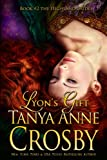 Lyon's Gift by Tanya Anne Crosby front cover