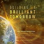 Building a Brilliant Tomorrow: The Transformation of Inovateus Solar and the Energy Revolution | T. J. Kanczuzewski
