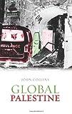 Image of Global Palestine (Columbia/Hurst)