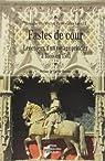 Fastes de cour : Les enjeux d'un voyage princier à Blois en 1501 par Chatenet