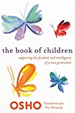 Best New Parenting Books - The Book of Children: Supporting the Freedom Review