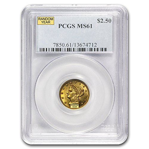 1840 – 1907 $2.50 Liberty Gold Quarter Eagle MS-61 NGC/PCGS $2.50 MS-61 PCGS