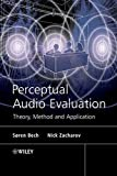 Perceptual Audio Evaluation - Theory, Method and Application