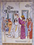 img - for The Story of Esther (An Alice in Bibleland Storybook) book / textbook / text book