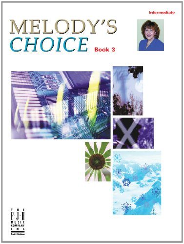 Melody's Choice, Book 3 - Choice Music Book