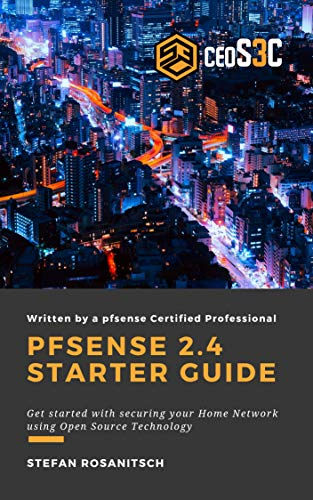 Amazon com: pfSense 2 4 Starter Guide: Get started with securing