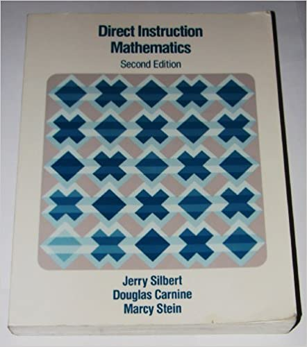 Book Designing Effective Mathemathics Instruction: A Direct Instruction Math by Jerry Silbert (1997-03-03)
