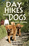 img - for Day Hikes with Dogs: Western Montana (The Pruett Series) book / textbook / text book