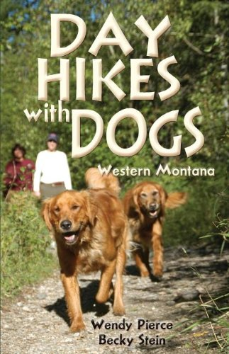 Day Hikes with Dogs: Western Montana (The Pruett Series)