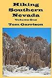Hiking Southern Nevada, Volume One